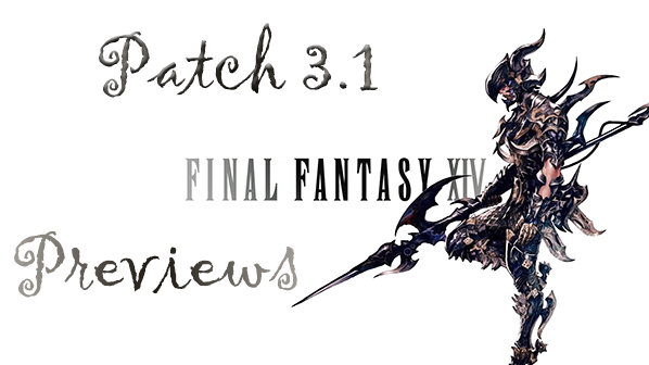 Final Fantasy XIV Patch 3.1 Previews